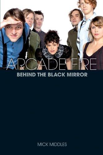 Arcade Fire: A Biography 9781780381282