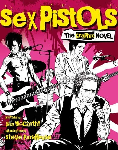 Sex Pistols: The Graphic Novel 9781780381787