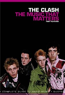 The Clash: Music That Matters 9781780383033