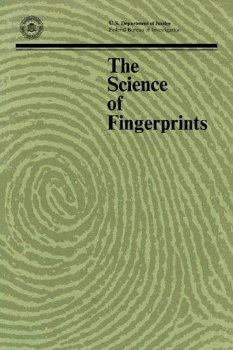 The Science of Fingerprints: Classification and Uses 9781780390345
