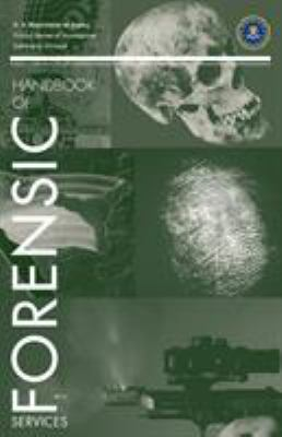 FBI Handbook of Forensic Science 9781780392226