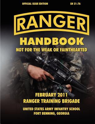 Ranger Handbook (Large Format Edition): The Official U.S. Army Ranger Handbook Sh21-76, Revised February 2011 9781780396590