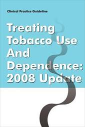 Clinical Practice Guideline: Treating Tobacco Use and Dependence - 2008 Update 18554820