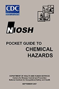 Niosh Pocket Guide to Chemical Hazards 9781780398518