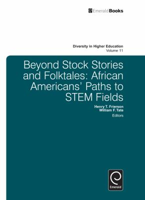 Beyond Stock Stories and Folktales: African Americans' Paths to Stem Fields 9781780521688