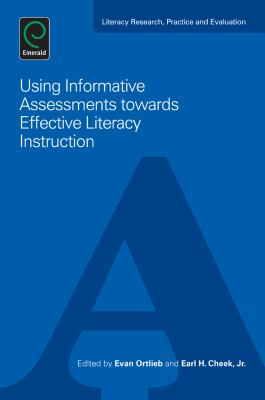 Using Informative Assessments Towards Effective Literacy Instruction 9781780526300