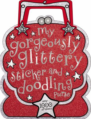 My Gorgeously Glittery Sticker and Doodling Purse (9781780656175) photo