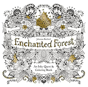 Enchanted Forest : An Inky Quest and Coloring Book