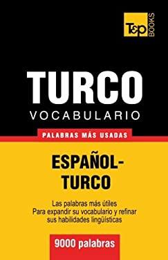Vocabulario espaol-turco - 9000 palabras ms usadas (T&P Books) (Spanish Edition)