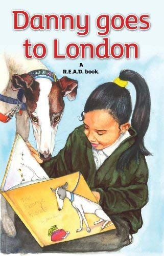 Danny Goes to London: A R.E.A.D. Book. 9781780920795