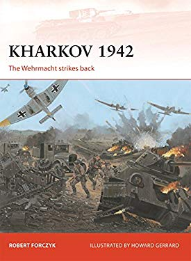 Kharkov 1942: The Wehrmacht Strikes Back 9781780961576