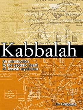 Kabbalah: An Introduction to the Esoteric Heart of Jewish Mysticism