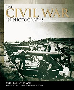 The Civil War in Photographs 9781780971827