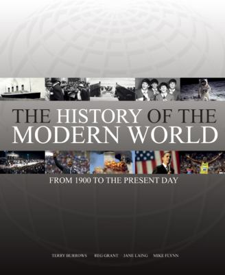 The History of the Modern World: From 1900 to the Present Day 9781780971834