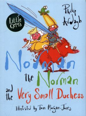 Norman the Norman and the Very Small Duchess