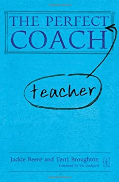 The Perfect Teacher Coach 9781781350034