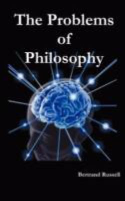 The Problems of Philosophy 9781781390474