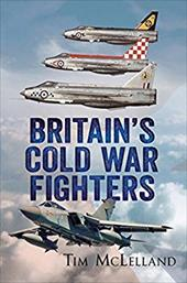Britain's Cold War Fighters 20770544