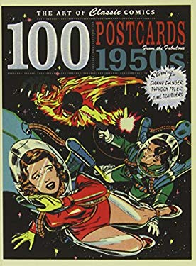 The Art of Classic Comics: 100 Postcards fom the Fabulous 1950s 9781781570050