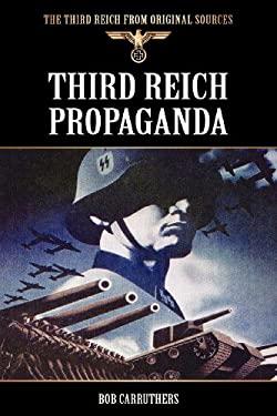 Third Reich Propaganda 9781781581469