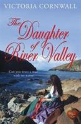 The Daughter of River Valley (Cornish Tales)