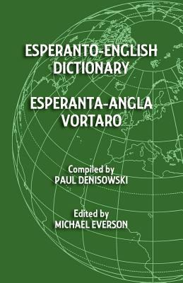 Esperanto-English Dictionary: Esperanta-Angla Vortaro 9781782010074