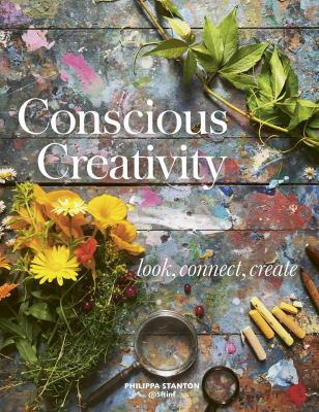 Conscious Creativity: Look. Connect. Create.
