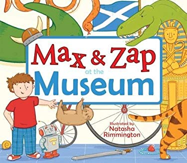 Max and Zap at the Museum (Picture Kelpies)