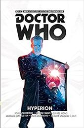 Doctor Who: The Twelfth Doctor Volume 3 - Hyperion 23256363