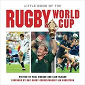 Little Book of the Rugby World Cup: The Greatest Show on Earth (Little Books) 22914286