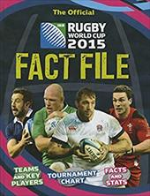 The Official IRB Rugby World Cup 2015 Fact File 22970652