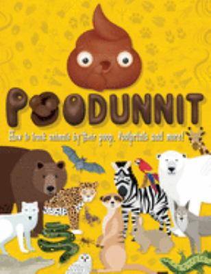 Poodunnit: How to Track Animals by their Poop, Footprints and More!