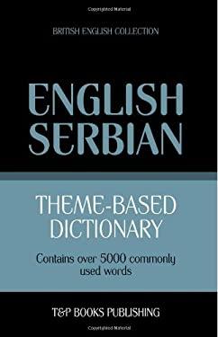 Theme-based dictionary British English-Serbian - 5000 words