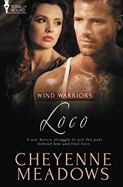 Loco (Wind Warriors) (Volume 2)