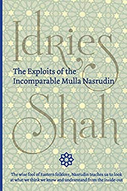 The Exploits of the Incomparable Mulla Nasrudin (Pocket)