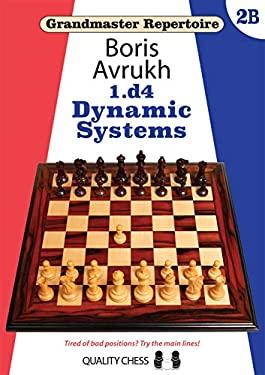 1.d4: Dynamic Systems (Grandmaster Repertoire)
