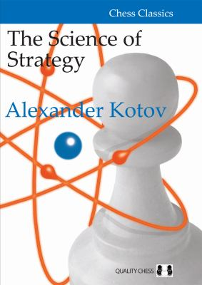 The Science of Strategy (Chess Classics)