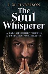 The Soul Whisperer: A Tale of Hidden Truths and Unspoken Possibilities 23239758