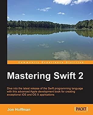 Mastering Swift 2