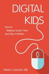 Digital Kids: How to Balance Screen Time, and Why it Matters 23709421