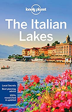 Lonely Planet Italian Lakes, The (Travel Guide)