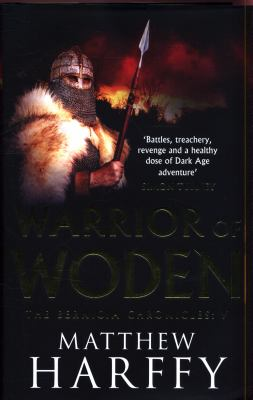 Warrior of Woden (The Bernicia Chronicles)