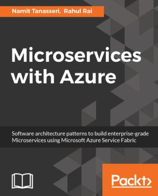 Microservices with Azure: Build highly maintainable and scalable enterprise-grade apps