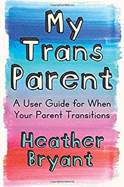 My Trans Parent
