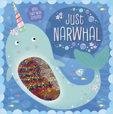 Story Book Just Narwhal (Two-way Sequin Picture Books)