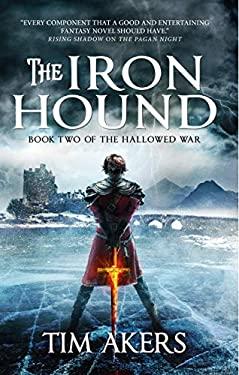 The Iron Hound (The Hallowed War #2)