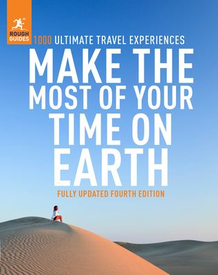 Make the Most of Your Time on Earth 4 (Rough Guide Inspirational)