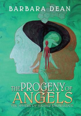 The Progeny of Angels - Book 3: The Sphere of Higher Knowledge
