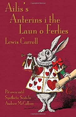 Ailis's Anterins I the Laun O Ferlies 9781782010265