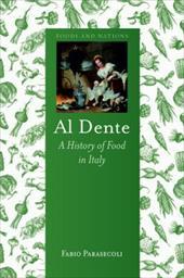 Al Dente: A History of Food in Italy 21395938